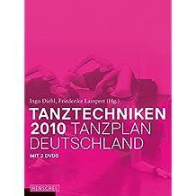 Tanztechniken 2010 - Tanzplan Deutschland, m. DVDs