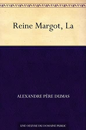 Reine margot la ebook alexandre p re dumas for Alexandre jardin epub