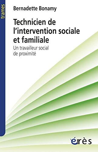 Technicien de l'intervention sociale et familiale (Trames) par Bernadette BONAMY