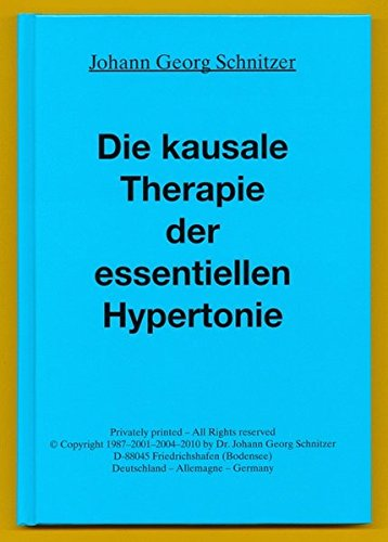 Die kausale Therapie der essentiellen Hypertonie