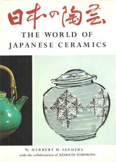 The World of Japanese Ceramics por Herbert H. Sanders