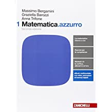 Matematica.azzurro. Per le Scuole superiori. Con e-book. Con espansione online