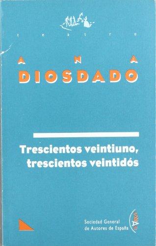 Portada del libro Trescientos Veintiuno,Trescientos (Teatro (autor))