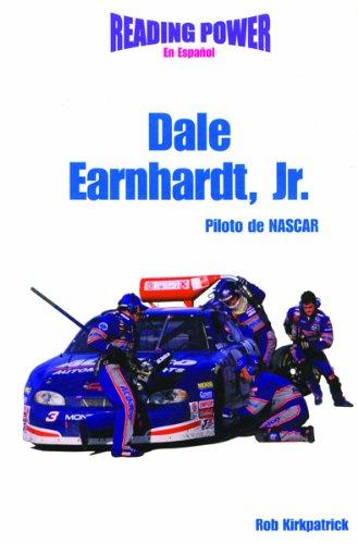 Dale Earnhardt Jr.: Piloto de NASCAR = Dale Earnhardt, JR. (Hot Shots)