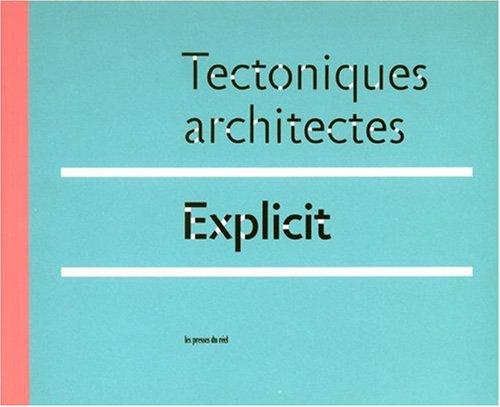 Explicit : Tectoniques architectes