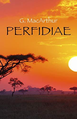 Perfidiae: (latin. nom commun. Action de trahir, résultat de cette action) par  G. MacArthur