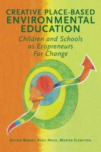 Pdf download creative place based environmental communication pdf download creative place based environmental communication children and schools as ecopeneurs for change education ebook epub book by jorunn barane fandeluxe Images