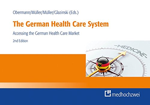 The German Health Care System: Accessing the German Health Care Market