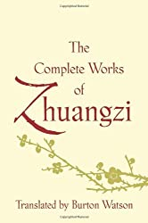The Complete Works of Zhuangzi (Translations from the Asian Classics) by Burton Watson (2013-12-31)