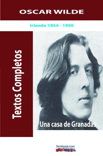 Una casa de Granadas por Oscar  Wilde