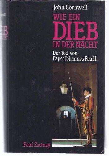 Wie ein Dieb in der Nacht: Der Tod Johannes Paul I.