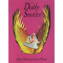 Deadly Sensitive: Poetry by Char March and James Nash