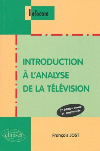 Introduction à l'analyse de la télévision