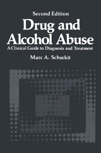 Drug and Alcohol Abuse: A Clinical Guide to Diagnosis and Treatment (Critical Issues in Psychiatry)