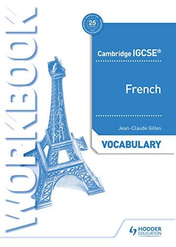 Cambridge IGCSE (TM) French Vocabulary Workbook