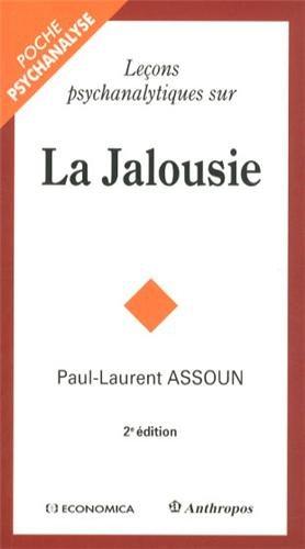 Lecons psychanalytiques sur la jalousie