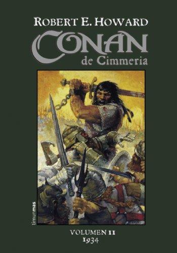 Conan de Cimmeria (1934) (Conan Clásico) por Robert E. Howard
