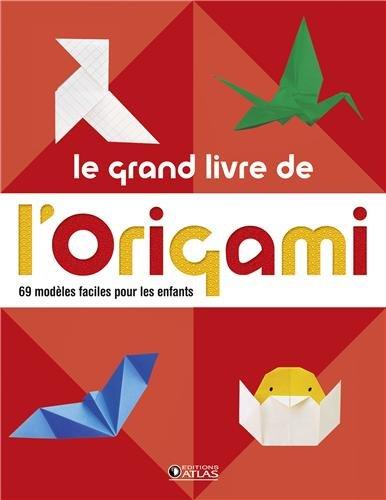 """<a href=""""/node/3119"""">Le grand livre de l'origami</a>"""