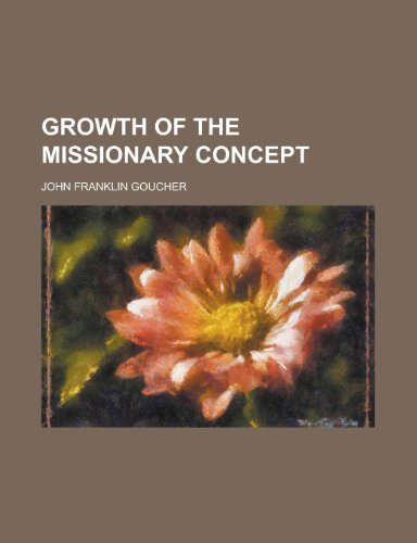 Growth of the Missionary Concept