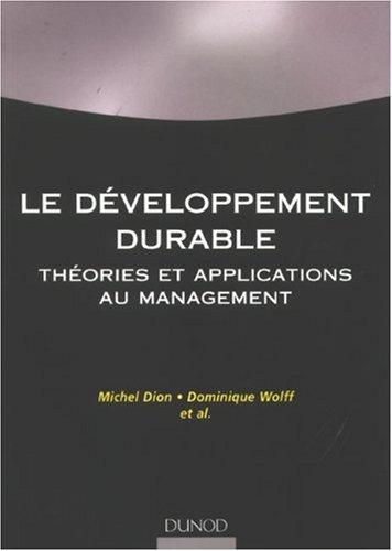 Le développement durable : Théorie et applications au management