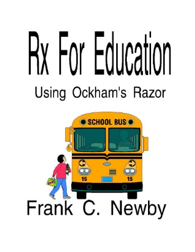 Rx For Education -Using Ockham's Razor (English Edition)