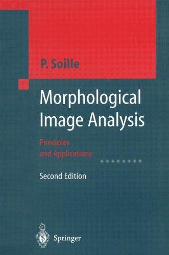 Morphological Image Analysis: Principles and Applications