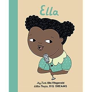 Ella Fitzgerald: My First Ella Fitzgerald (Little People, Big Dreams)