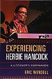 Experiencing Herbie Hancock (Listener's Companion)