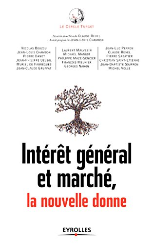 Intrt gnral et march, la nouvelle donne