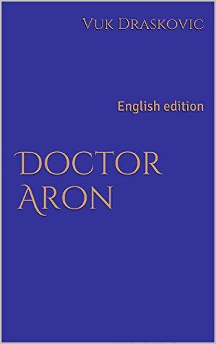Doctor Aron: English edition