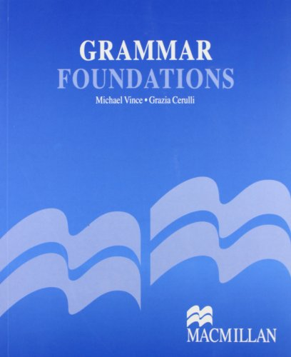 Grammar foundations. Per le Scuole superiori