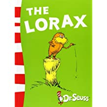 The Lorax (Dr. Seuss - Yellow Back Book)