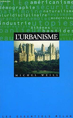 L'Urbanisme. Les Essentiels, numéro 91