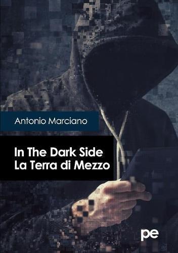 In the dark side. La Terra di Mezzo