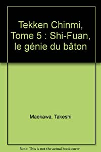 Tekken Chinmi Edition simple Tome 5