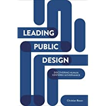 Leading public design: Discovering human-centred governance