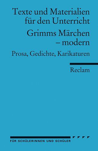 Grimms Märchen - modern : Prosa, Gedichte, Karikaturen par Johannes Barth
