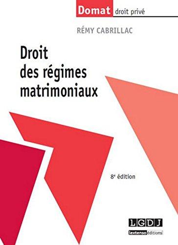 Droit des régimes matrimoniaux, 8ème édition