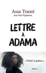 Lettre à Adama par Assa Traoré