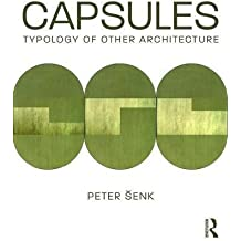 Capsules: Typology of Other Architecture