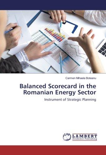 Balanced Scorecard in the Romanian Energy Sector: Instrument of Strategic Planning