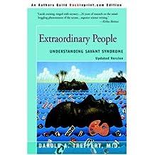 [(Extraordinary People: Understanding Savant Syndrome)] [Author: Darold A Treffert] published on (February, 2006)