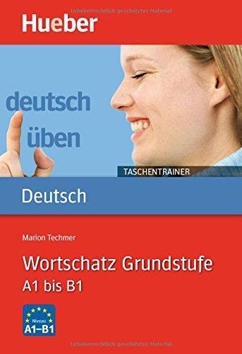 Deutsch ben Taschentrainer. Wortschatz Grundstufe
