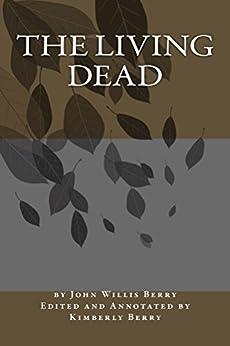 The Living Dead (English Edition) par [Berry, John Willis]