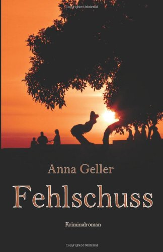 Buchseite und Rezensionen zu 'Fehlschuss' von Anna Geller