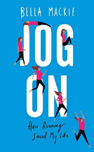 Jog On: How Running Saved My Life (English Edition)