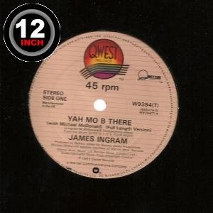 James Ingram - 12inch Yah Mo B There