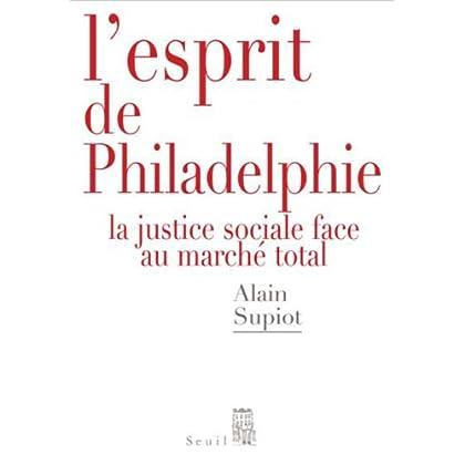 L'esprit de Philadelphie : La justice sociale face au marché total (Débats t. 0)