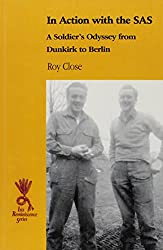 In Action with the SAS: A Soldier's Odyssey from Dunkirk to Berlin (Ulverscroft Large Print Series)