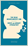 The Dead Mountaineer's Inn: One More Last Rite for the Detective Genre (Neversink)